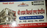 Shri Shyam Builders and Properties Wazirabad