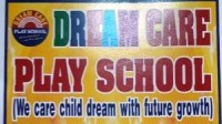 DREAM CARE PLAY SCHOOL