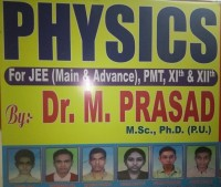 PHYSICS BY DR.  M  PRASAD