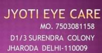JYOTI EYE CARE JHARODA BURARI DELHI- 7503081158
