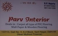 PARV INTERIOR SANTNAGAR BURARI DELHI-8130910982