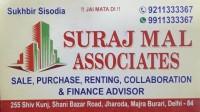SURAJ MAL ASSOCIATES JHARODA DELHI-9211333367